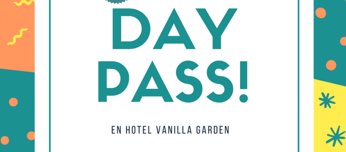 VANILLA GARDEN DAY PASS