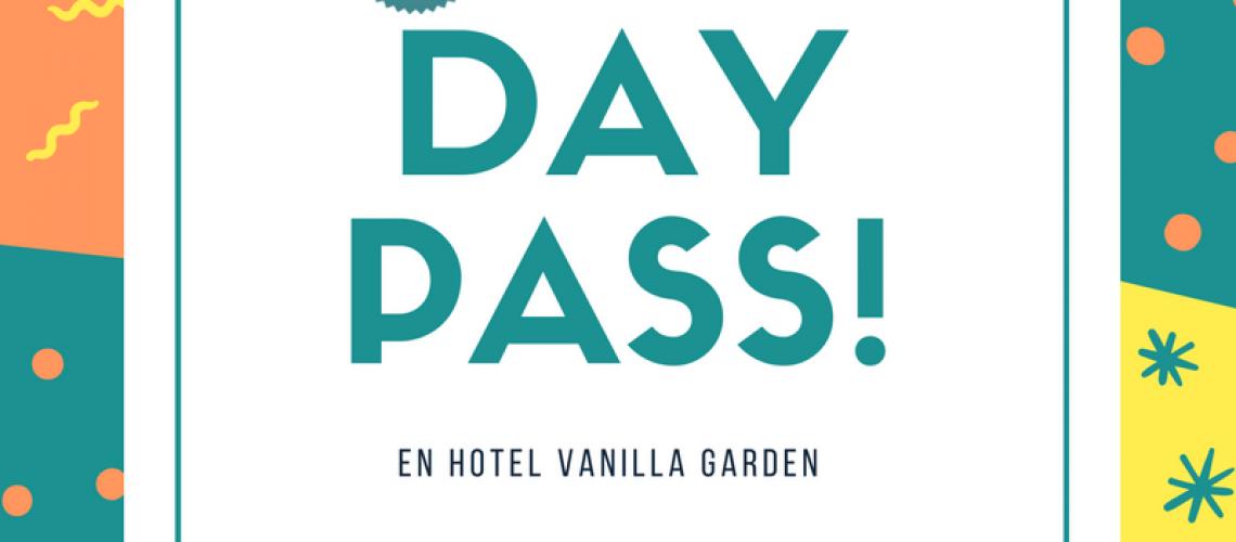 VANILLA GARDEN DAY PASS